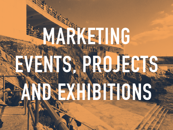 Marketing Events, Projects and Exhibitions
